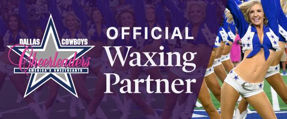 Dallas Cowboys Cheerleaders Official Waxing Partner