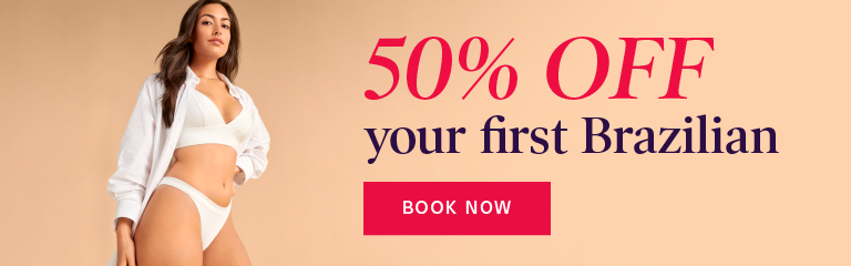 50% OFF your First Brazilian